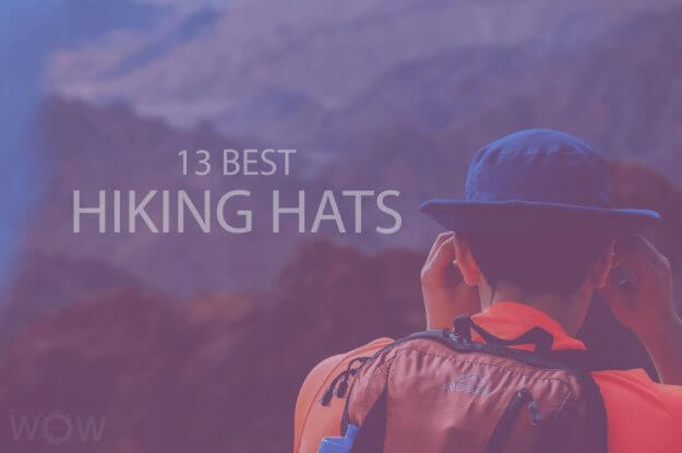 13 Best Hiking Hats