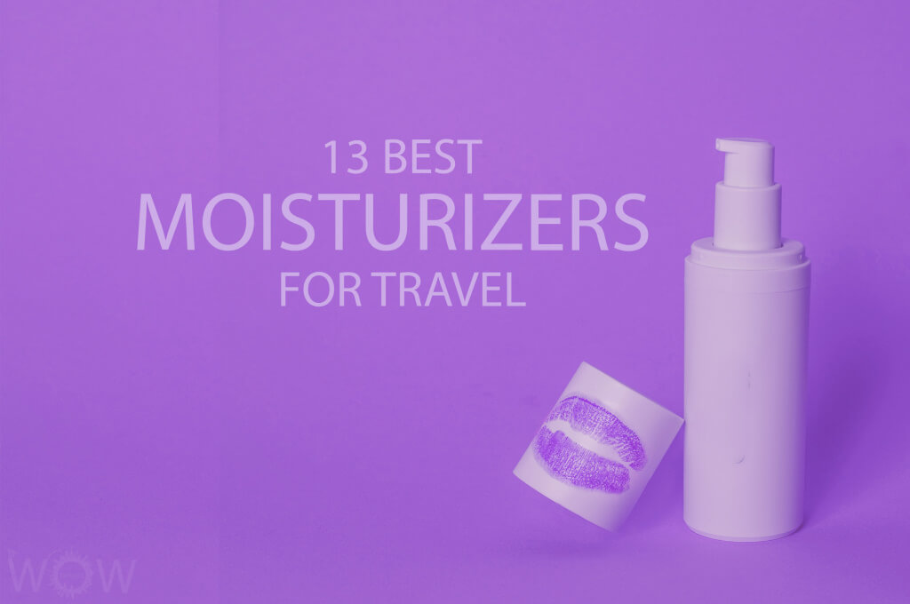 13 Best Moisturizers for Travel