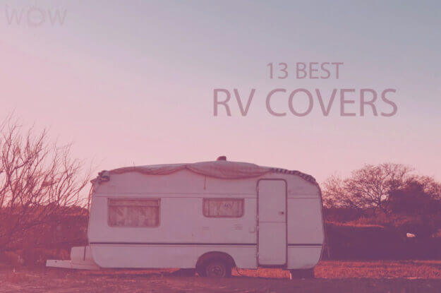 13 Best RV Covers