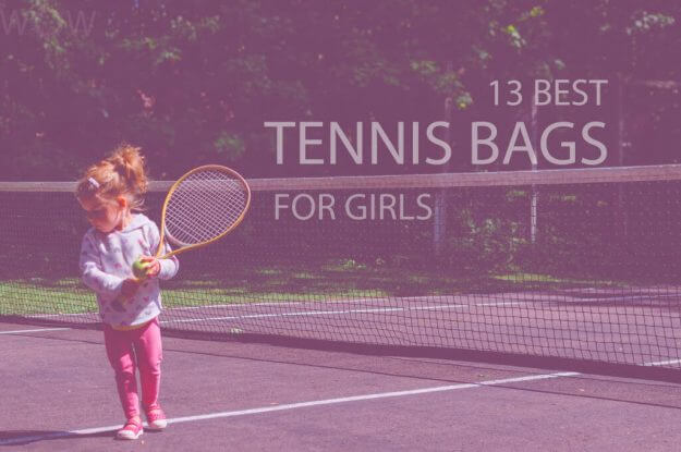 13 Best Tennis Bags for Girls