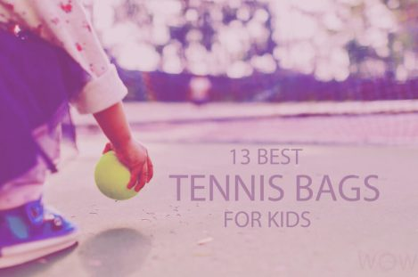 13 Best Tennis Bags for Kids