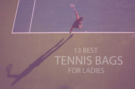 13 Best Tennis Bags for Ladies