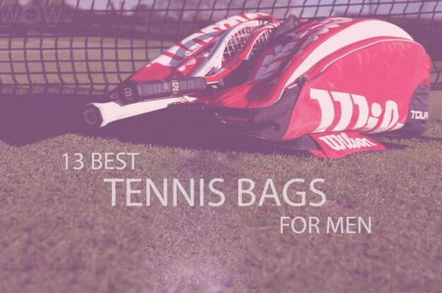 13 Best Tennis Bags for Men