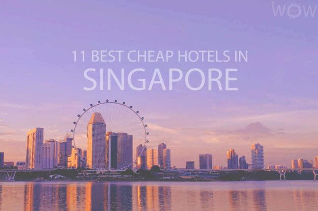 11 Best Cheap Hotels in Singapore