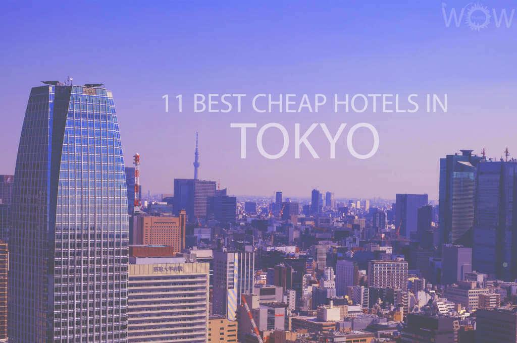 11 Mejores Hoteles Económicos en Tokio