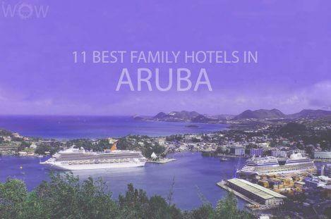 11 Best Family Hotels in Aruba