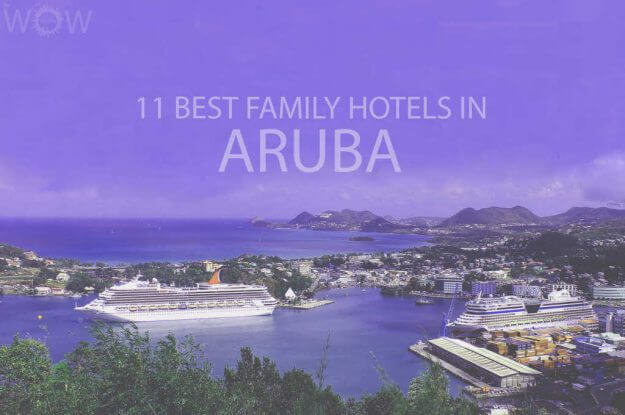 11 Best Family Hotels in Aruba