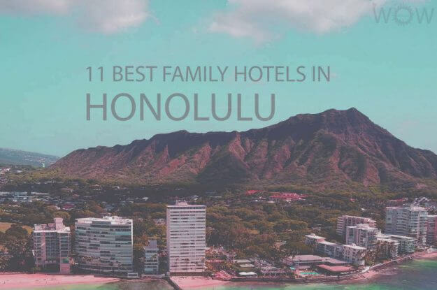 11 Best Family Hotels in Honolulu