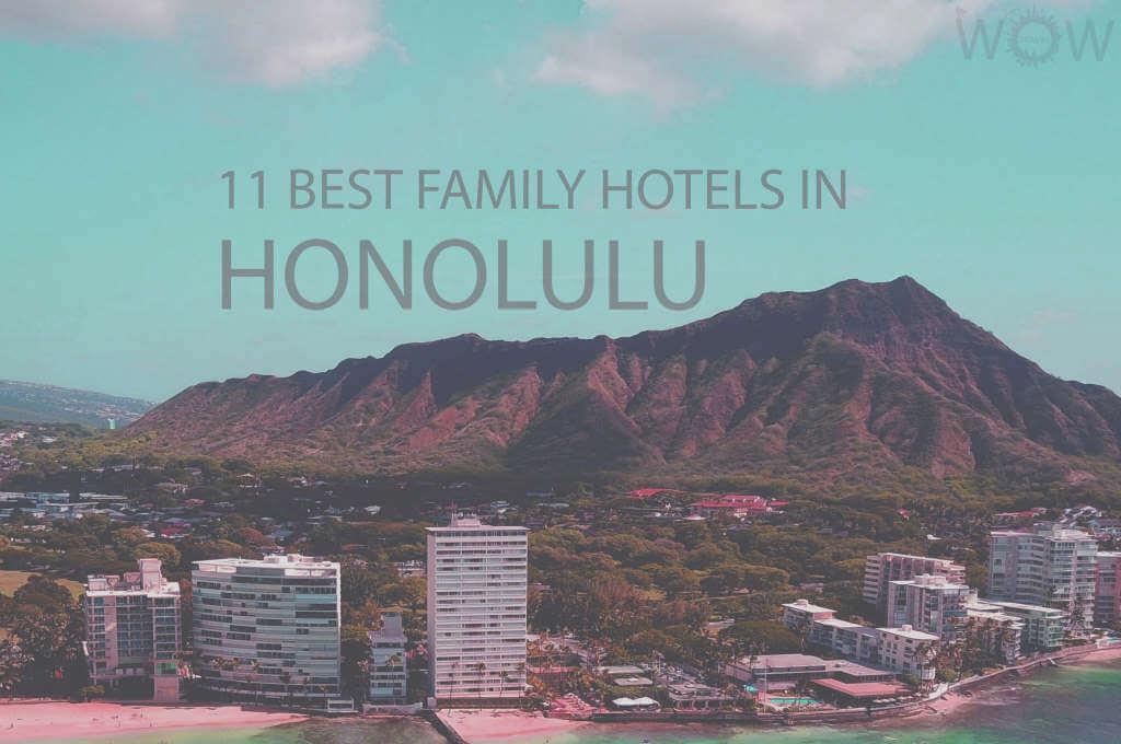 11 Mejores Hoteles Familiares en Honolulu