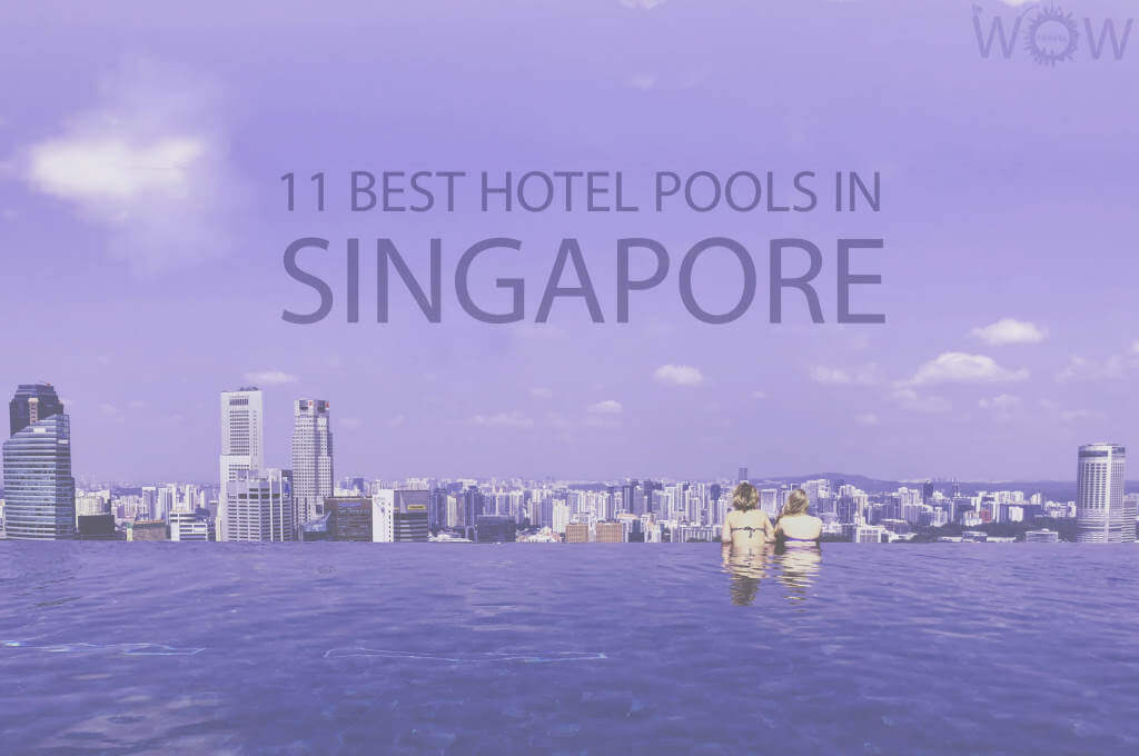 11 Best Hotel Pools In Singapore