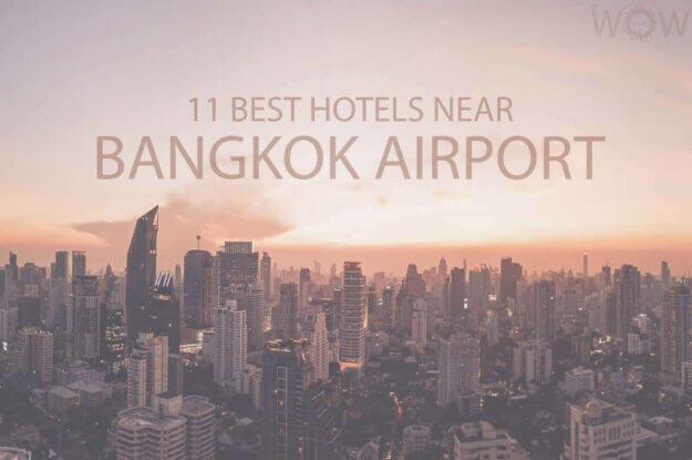 11 Mejores Hoteles Cerca del Aeropuerto de Bangkok
