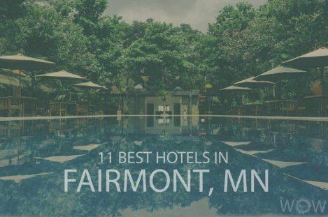 11 Best Hotels in Fairmont, Minnesota
