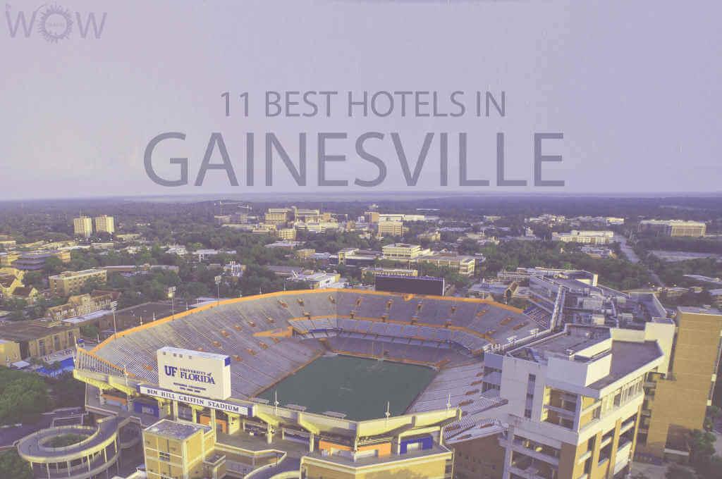 11 Best Hotels in Gainesville, Florida