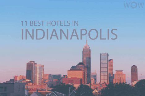 11 Best Hotels in Indiana, Indianapolis