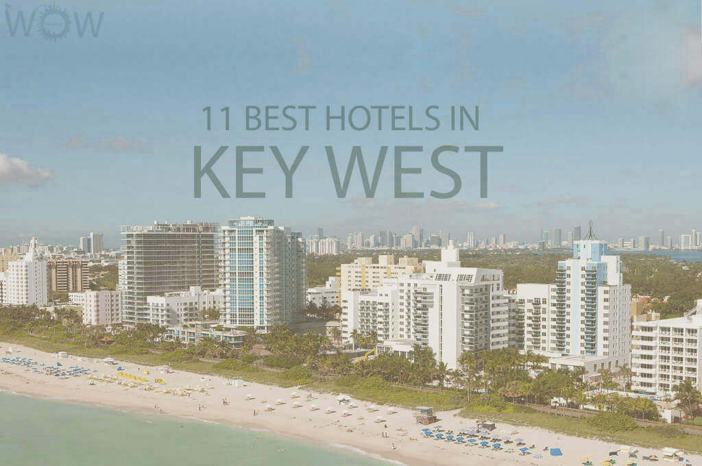 11 Best Hotels in Key West, Florida