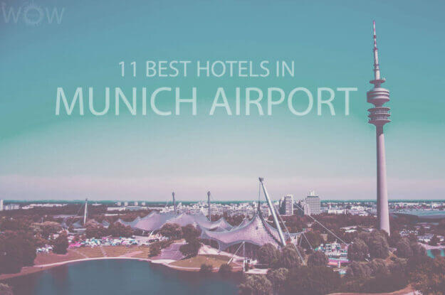 11 Best Hotels in Munich Airport