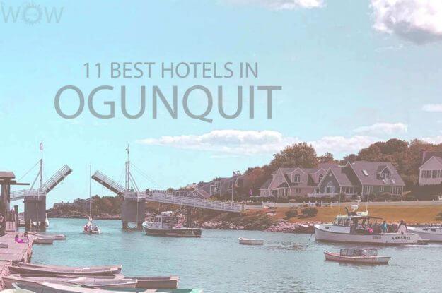 11 Best Hotels in Ogunquit Maine