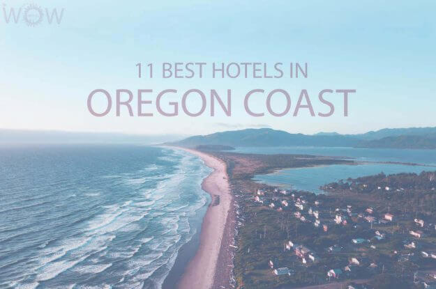 11 Best Hotels in Oregon Coast