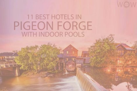 11 Best Hotels in Pigeon Forge TN with Indoor Pools