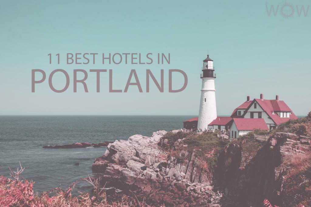 11 Best Hotels in Portland Maine