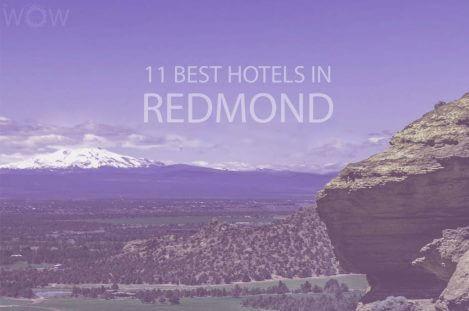 11 Best Hotels in Redmond, Oregon