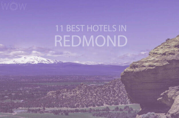 11 Best Hotels in Redmond, Oregon