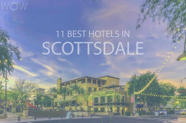 11 Best Hotels in Scottsdale, Arizona