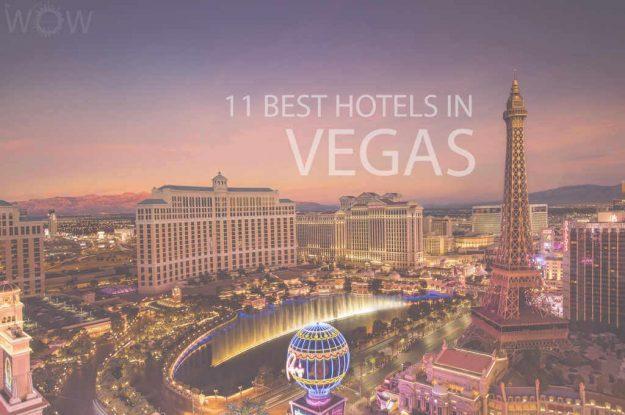 11 Best Hotels in Vegas