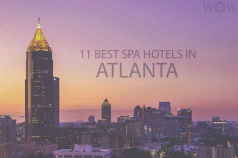 11 Best Spa Hotels in Atlanta