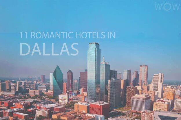 11 Romantic Hotels in Dallas