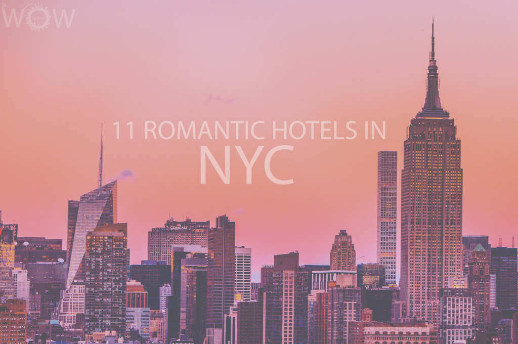 11 Romantic Hotels in NYC