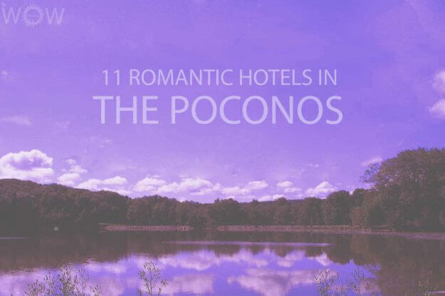 11 Romantic Hotels in The Poconos