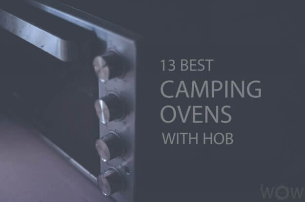 13 Best Camping Ovens WIth Hob