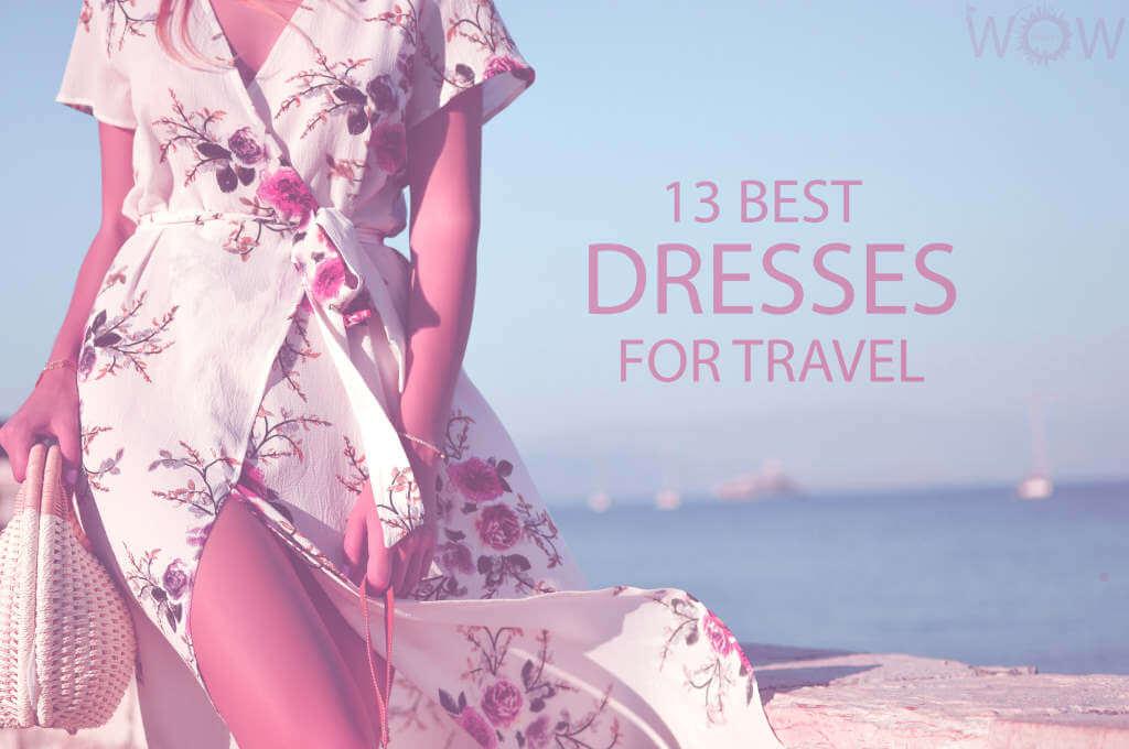 13 Best Dresses For Travel