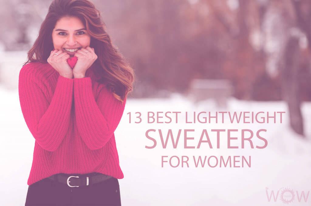 13 Best Lightweight Sweaters for Women