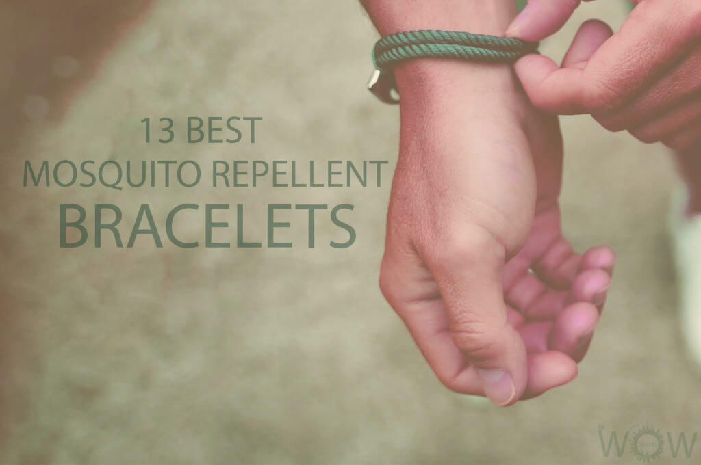 13 Best Mosquito Repellent Bracelets