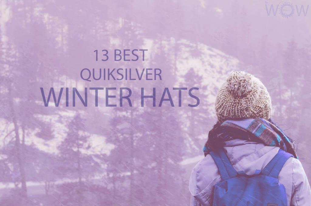 13 Best Quiksilver Winter Hats