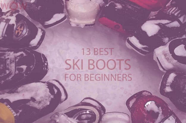 13 Best Ski Boots For Beginners