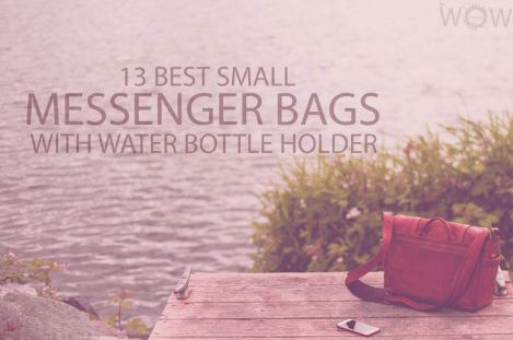 13 Best Small Messenger Bags With Water Bottle Holder