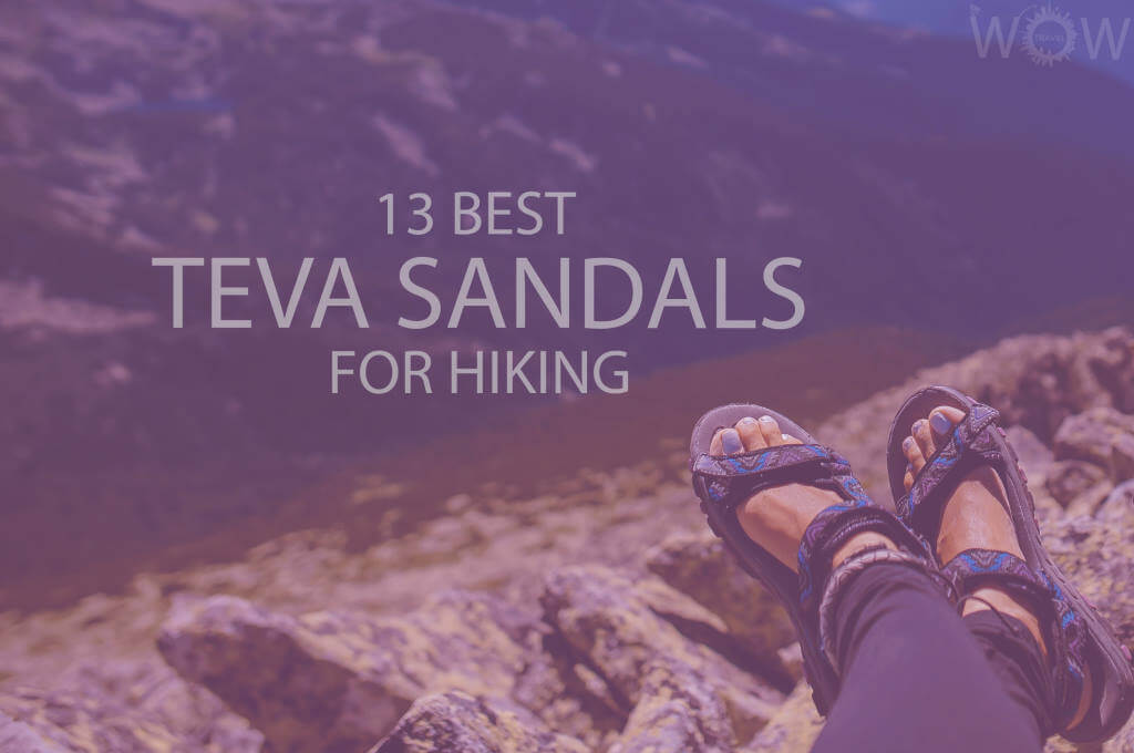13 Best Teva Sandals For Hiking