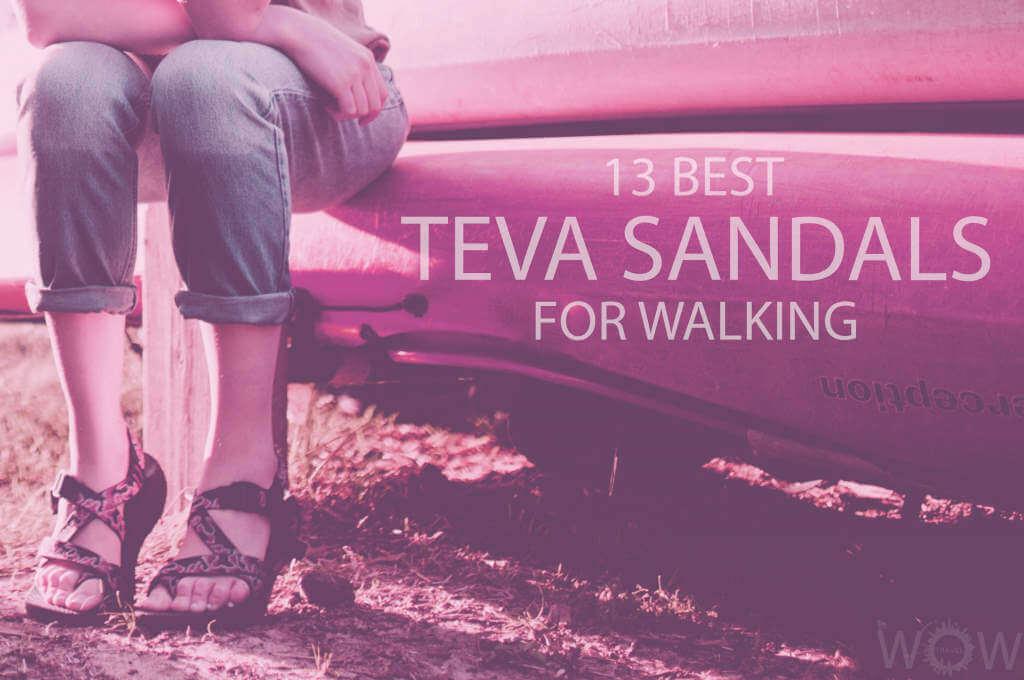 13 Best Teva Sandals For Walking