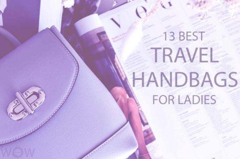 13 Best Travel Handbags for Ladies