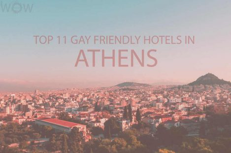 Top 11 Gay Friendly Hotels In Athens
