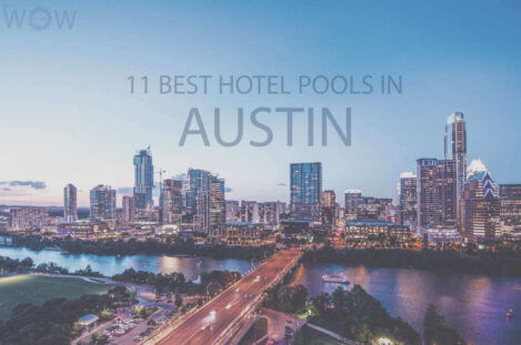 11 Best Hotel Pools In Austin
