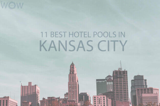 11 Best Hotel Pools In Kansas City