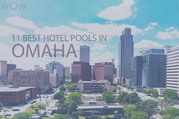 11 Best Hotel Pools In Omaha