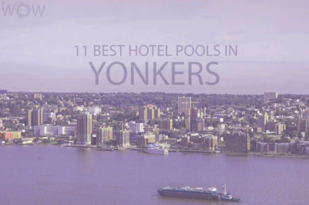 11 Best Hotel Pools In Yonkers