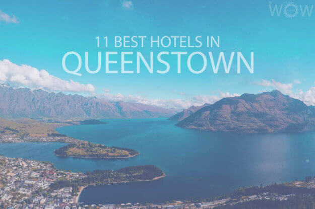 11 Best Hotels in Queenstown NZ