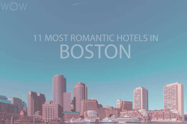 11 Most Romantic Hotels in Boston