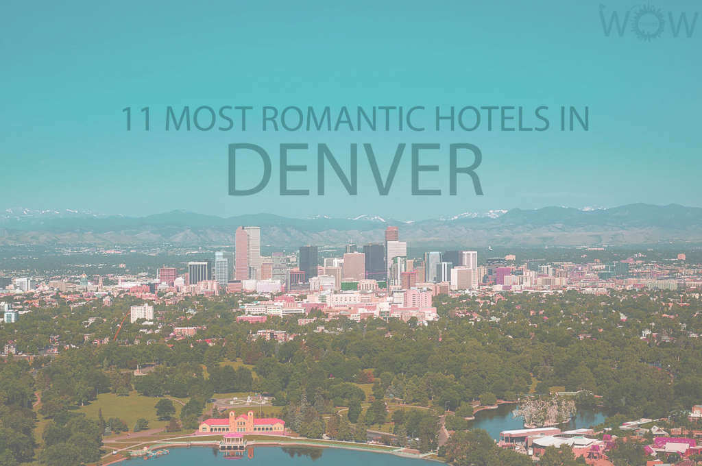 11 Most Romantic Hotels in Denver